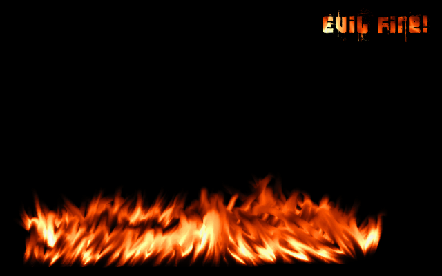 Evil Fire with Text