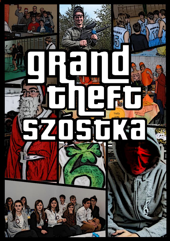 Grand Theft Szóstka