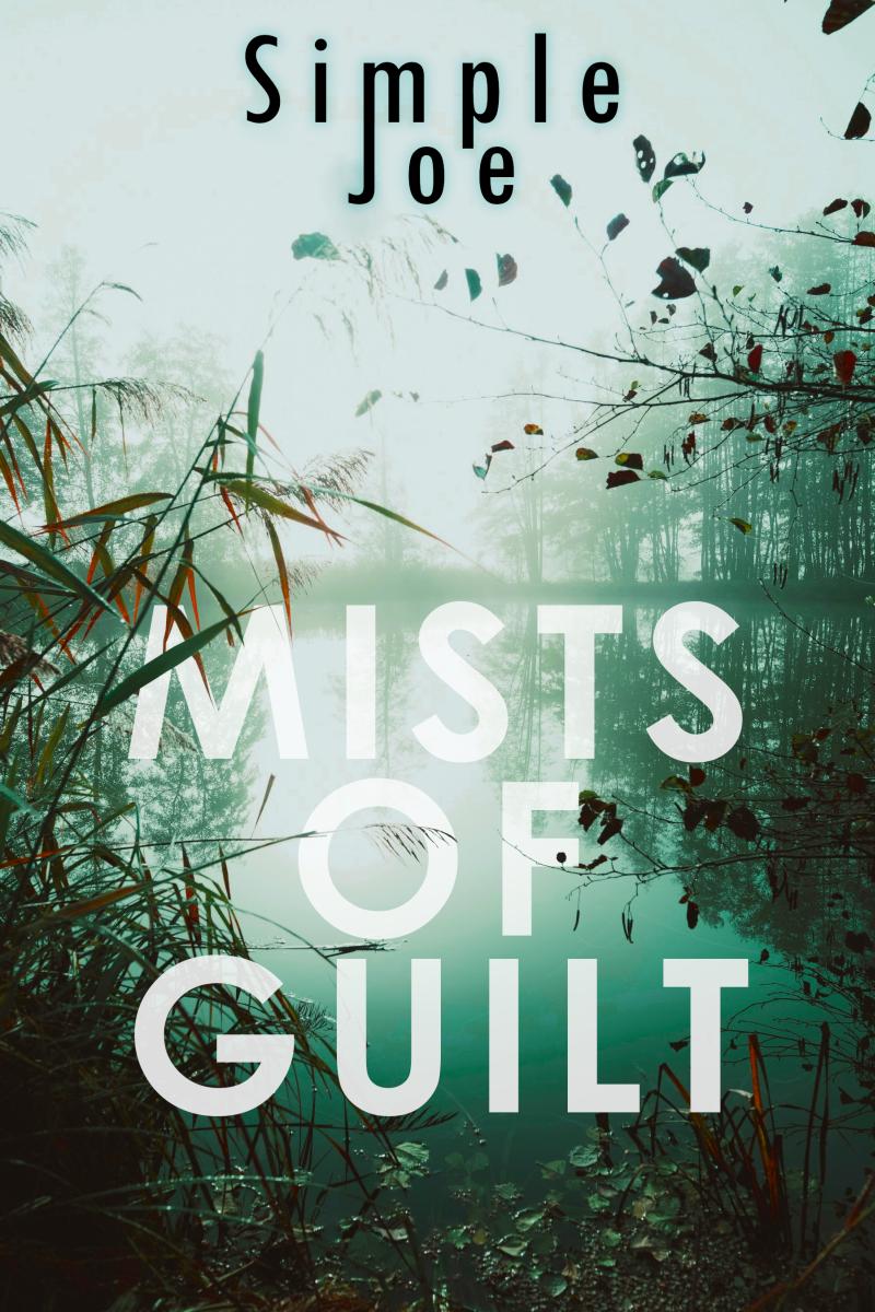 Mists of guilt